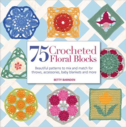 photo: book 75 Crocheted Floral Blocks